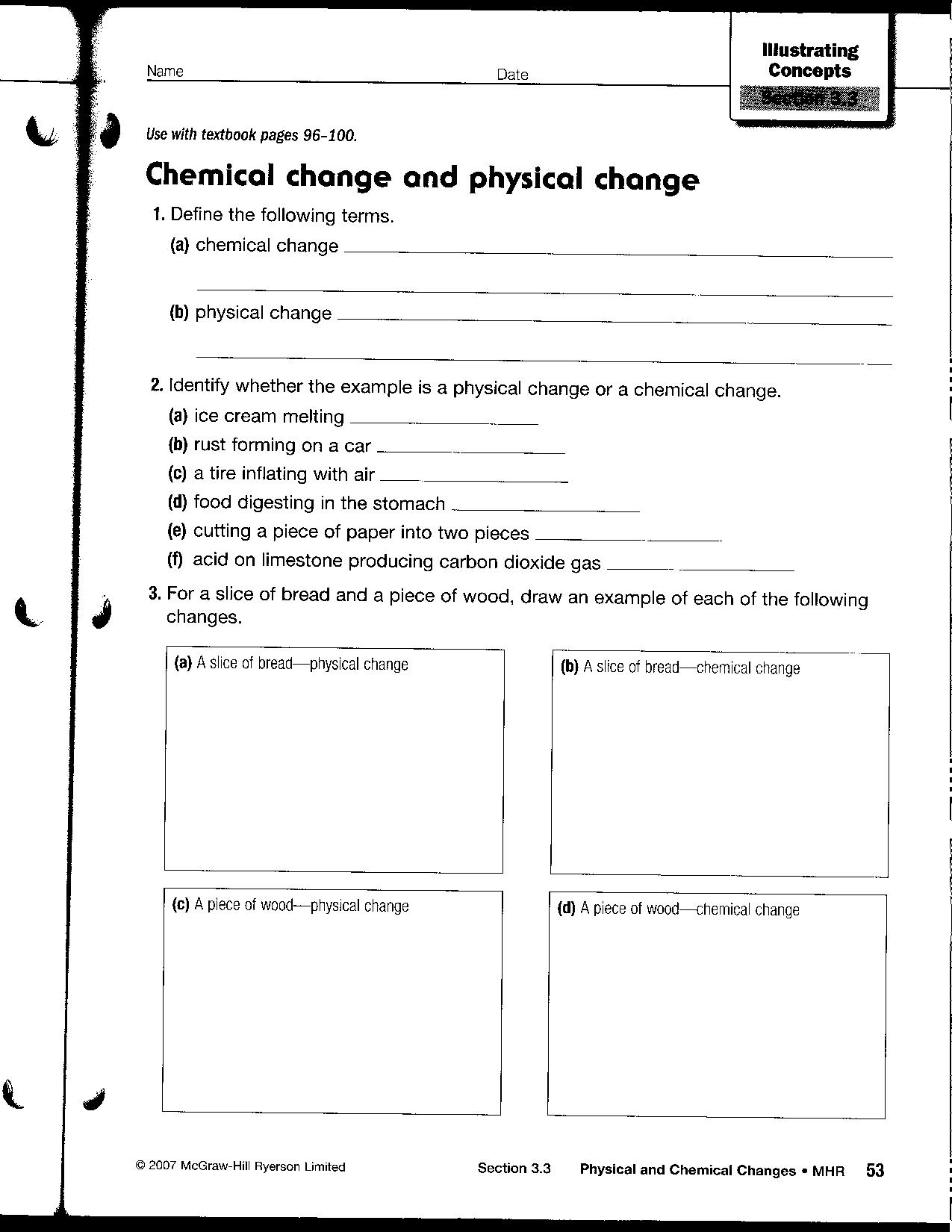 Chemical and Physical Changes Worksheet http://aschreiner.edublogs.org/science-9/science-9-material/